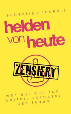 Helden Von Heute (Paperback)
