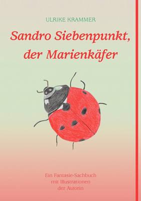 Sandro Siebenpunkt, Der Marienkafer (Paperback)
