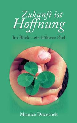 Zukunft Ist Hoffnung (Paperback)