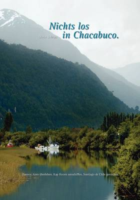 Nichts Los in Chacabuco (Paperback)