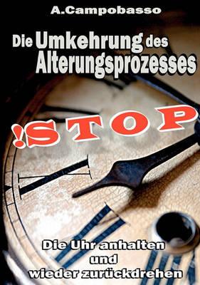 Stop - Die Umkehrung Des Alterungsprozesses (Paperback)