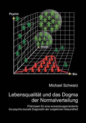 Lebensqualit T Und Das Dogma Der Normalverteilung (Paperback)