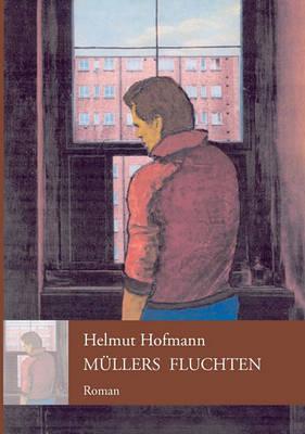 Mllers Fluchten (Paperback)