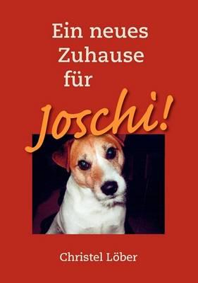 Ein Neues Zuhause Fr Joschi! (Paperback)