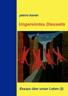 Ungereimtes Diesseits (Paperback)