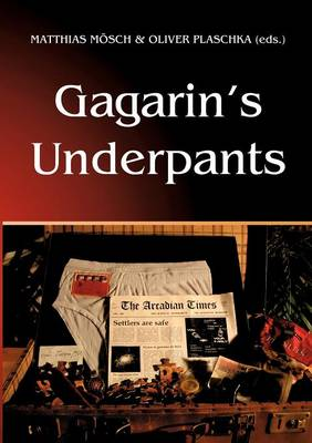 Gagarin's Underpants (Paperback)