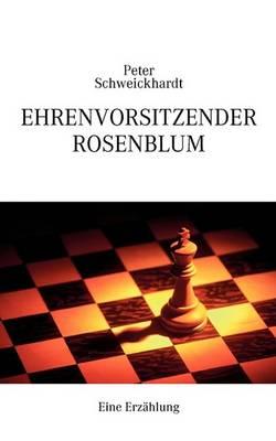 Ehrenvorsitzender Rosenblum (Paperback)