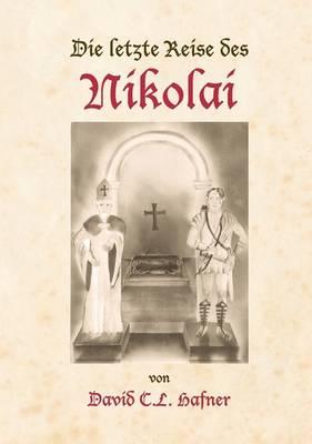 Die Letzte Reise Des Nikolai (Paperback)