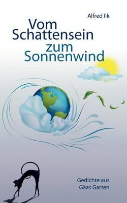 Vom Schattensein Zum Sonnenwind (Paperback)