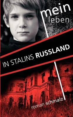Mein Leben in Stalins Russland (Paperback)