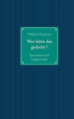 Wer H Tte Das Gedacht ? (Paperback)