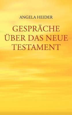 Gesprache Uber Das Neue Testament (Paperback)