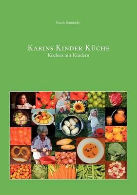 Karins Kinder Kuche (Paperback)