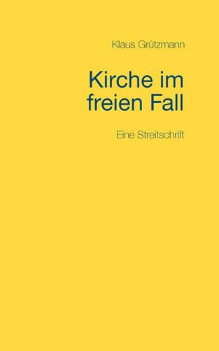Kirche Im Freien Fall (Paperback)