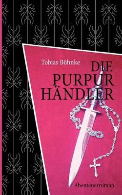 Die Purpurhndler (Paperback)