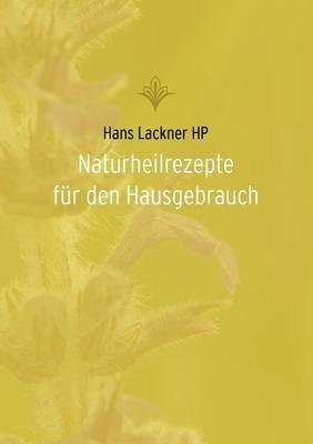 Naturheilrezepte fur den Hausgebrauch (Paperback)