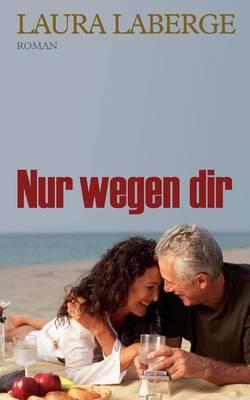 Nur Wegen Dir (Paperback)