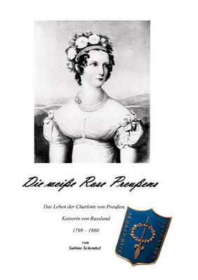 Die Wei E Rose Preu Ens (Paperback)