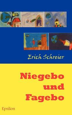 Niegebo Und Fagebo (Paperback)