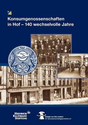 Konsumgenossenschaften in Hof (Paperback)