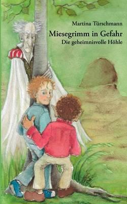 Miesegrimm in Gefahr (Paperback)