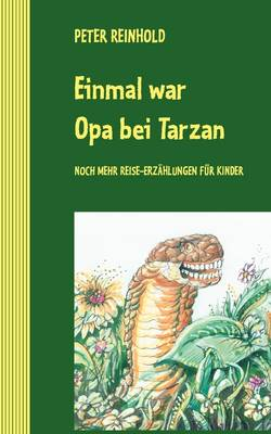 Einmal War Opa Bei Tarzan (Paperback)