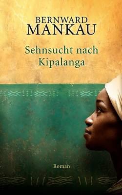 Sehnsucht Nach Kipalanga (Paperback)