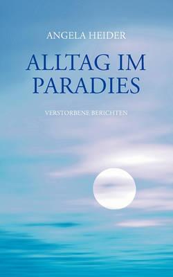 Alltag Im Paradies (Paperback)