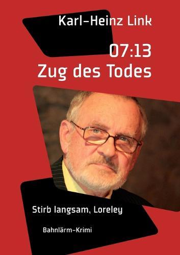 07: 13 Zug Des Todes (Paperback)