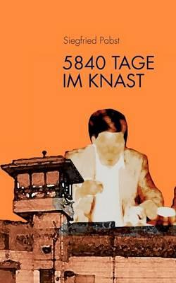 5840 Tage Im Knast (Paperback)