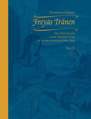 Freyas Tr Nen Teil II (Paperback)