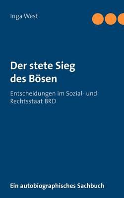 Der Stete Sieg Des Bosen (Paperback)