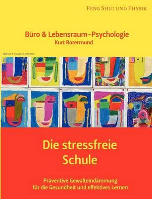 Die Stressfreie Schule (Paperback)