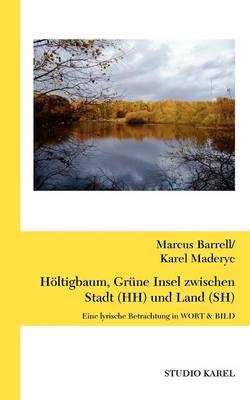 H Ltigbaum, Gr Ne Insel Zwischen Stadt (Hh) Und Land (Sh) (Paperback)