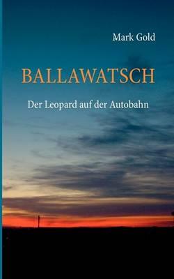 Ballawatsch (Paperback)