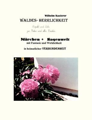 Waldes - Herrlichkeit (Paperback)
