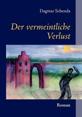 Der Vermeintliche Verlust (Paperback)