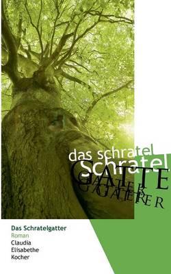 Das Schratelgatter (Paperback)
