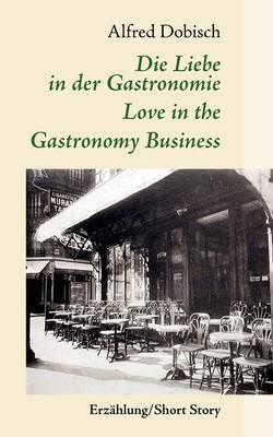 Die Liebe in Der Gastronomie (Paperback)