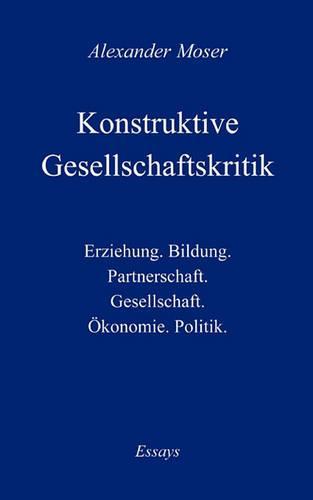 Konstruktive Gesellschaftskritik (Paperback)