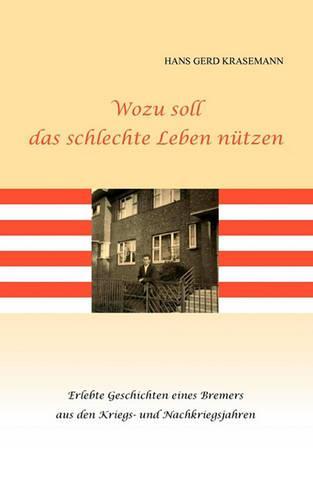 Wozu Soll Das Schlechte Leben Ntzen (Paperback)