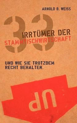 33 Irrt Mer Der Stammtischwirtschaft (Paperback)