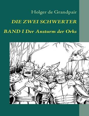 Die Zwei Schwerter, Band 1 (Paperback)
