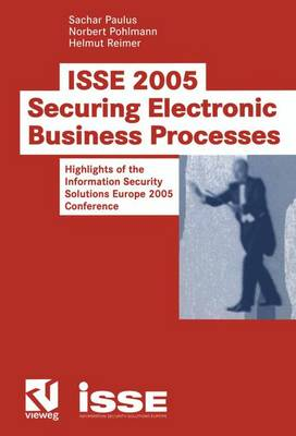 ISSE 2005 Securing Electronic Business Processes (Paperback)
