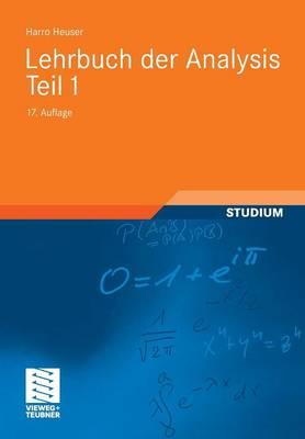 Lehrbuch Der Analysis. Teil 1 - Mathematische Leitf Den (Paperback)