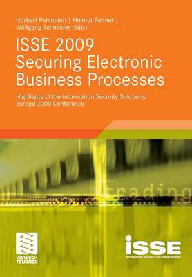 ISSE 2009 Securing Electronic Business Processes 2010: Highlights of the Information Security Solutions Europe 2009 Conference (Paperback)