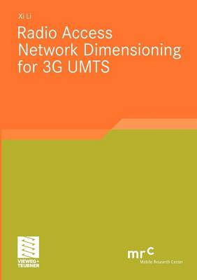 Radio Access Network Dimensioning for 3G UMTS - Advanced Studies Mobile Research Center Bremen (Paperback)