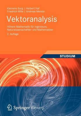 Vektoranalysis: H here Mathematik F r Ingenieure, Naturwissenschaftler Und Mathematiker (Paperback)