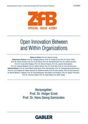 Open Innovation Between and Within Organizations - ZFB Special Issue (Paperback)