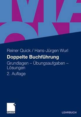 Doppelte Buchf Hrung: Grundlagen - Bungsaufgaben - L Sungen (Paperback)